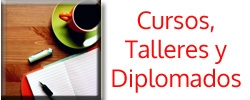 Cursos, Talleres y Diplomados